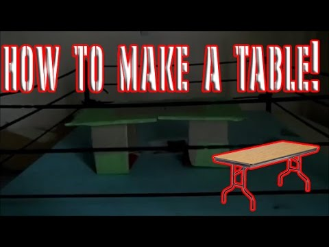 How To Make A Table For WWE Figures