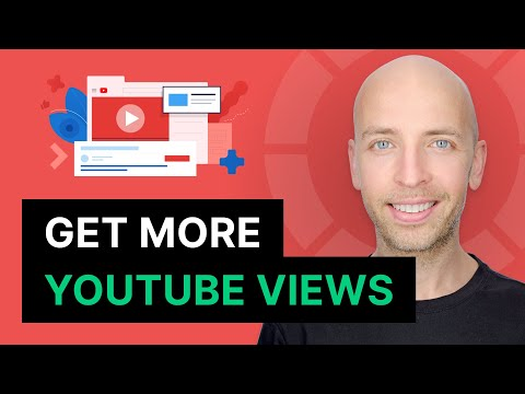 How to Get More Views on YouTube in 2018 (FAST)