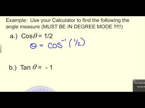 Using your calculator to evaluate a trig function or finding the theta