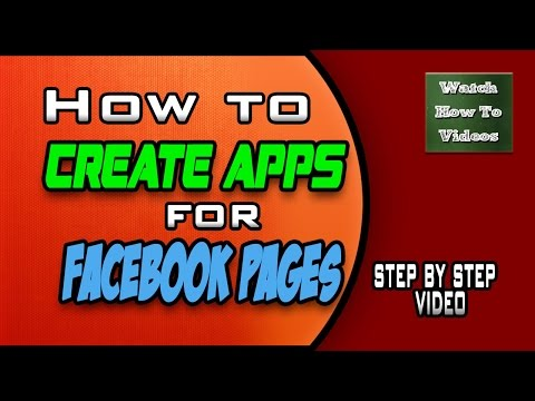 How to Create Facebook Apps for Facebook Pages - Step by Step Video