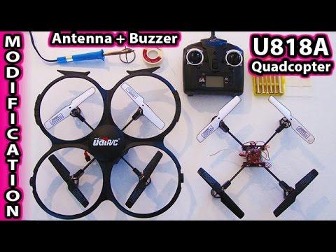 UDI U818A Modifications Antenna and Buzzer Mods Quadcopter DJI Phantom Drone camera