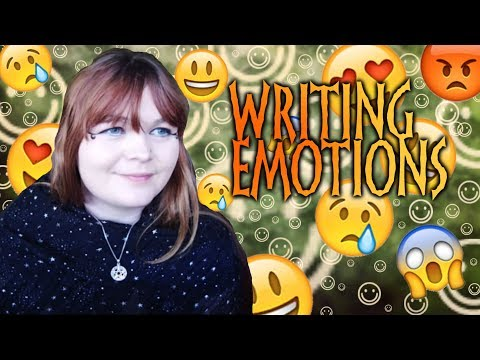 5 Tips for Writing Emotions
