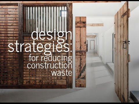 Design Strategies: Reducing Construction Waste