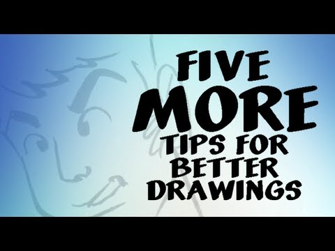 5 MORE tips for better drawings