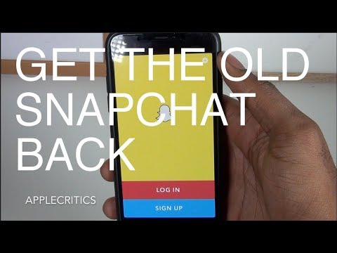 How To Get The Old Snapchat Update Back- WORKING NO VPN