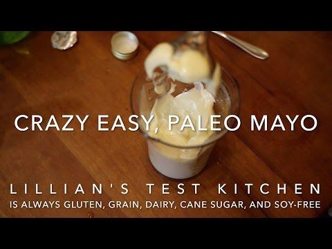 Crazy Easy, Paleo Mayo