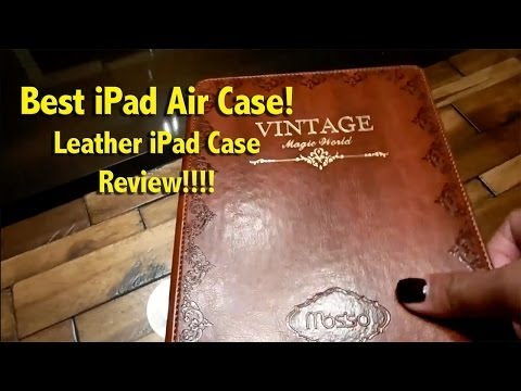 Best iPad Air Case - Leather iPad Case Review