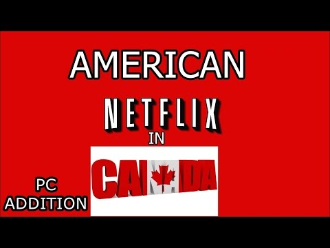 American Netflix on PC in Canada - Windows 10