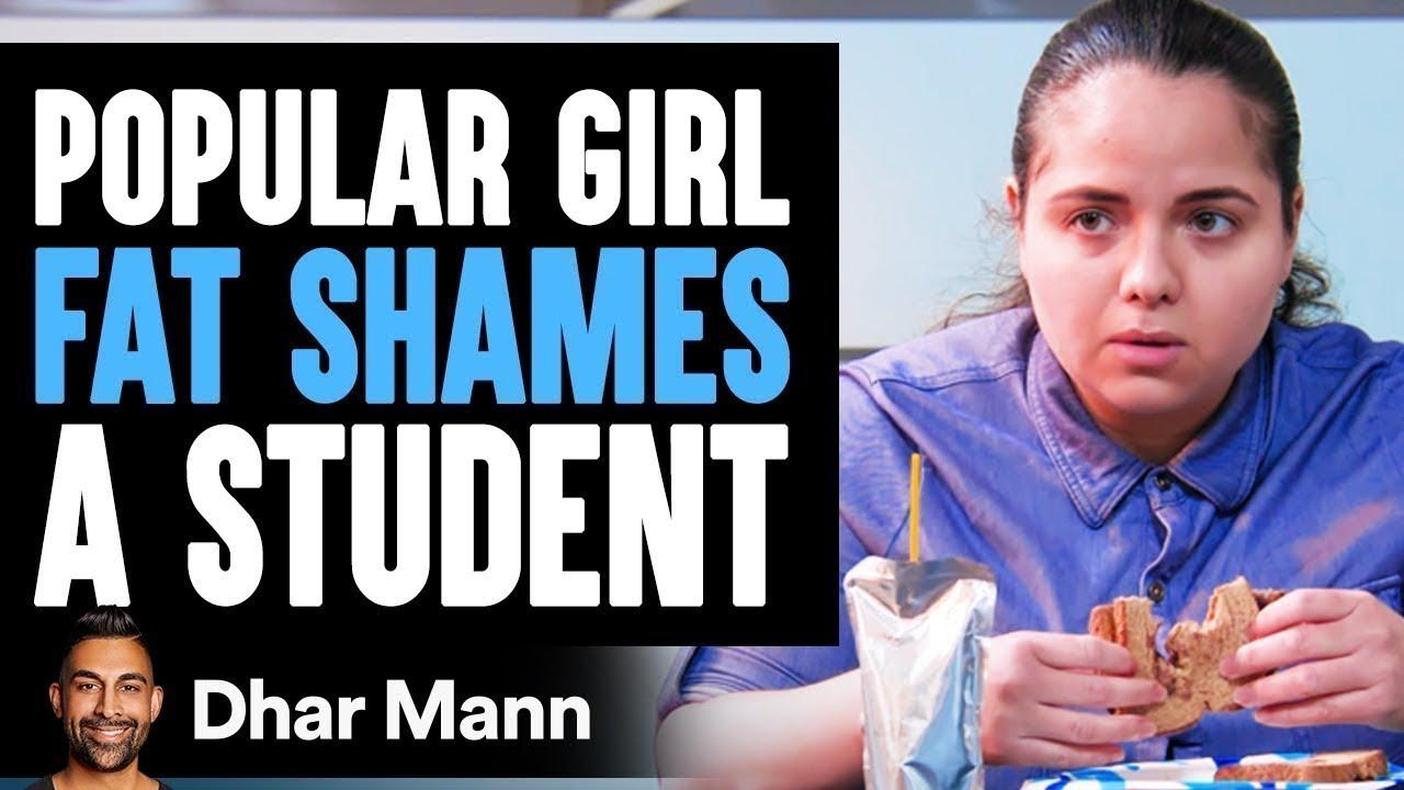 Popular Girl Fat Shames Student, What Happens Next Is Shocking | Dhar Mann