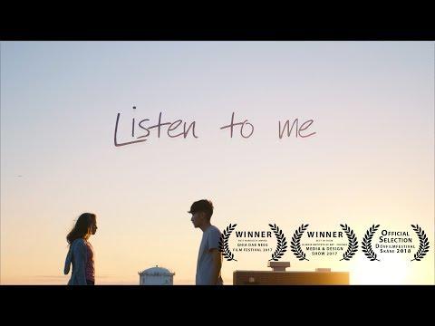 Listen To Me - Short Film