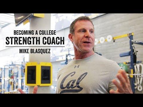 Becoming A College Strength Coach   Mike Blasquez   JTSstrength.com