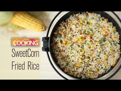 Sweet Corn Fried Rice  |  Ventuno Home Cooking