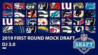Full 1st Round 2019 Mock Draft: DJ 3.0