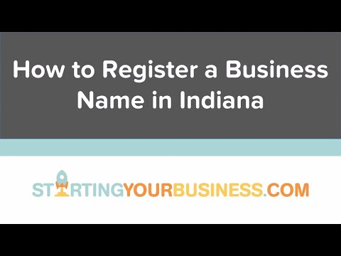 How to Register a Business Name in Indiana - Starting a Business in Indiana