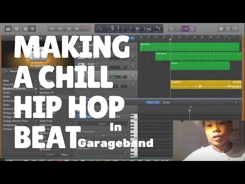 How to Make a Chill Hip Hop Beat in Garageband 2017