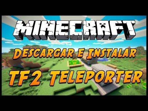 Minecraft 1.7.2/1.7.10: Como Descargar TF2 Teleporter Mod