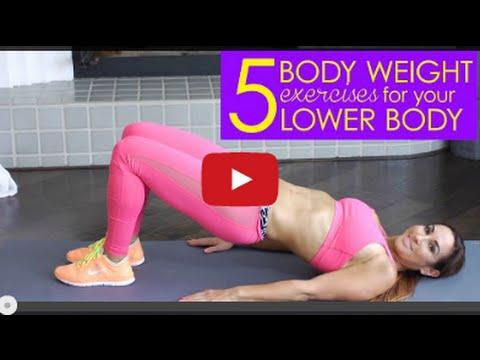 5 Best Body Weight Exercises for Lower Body | Natalie Jill