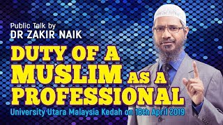 Duty of a Muslim as a Professional