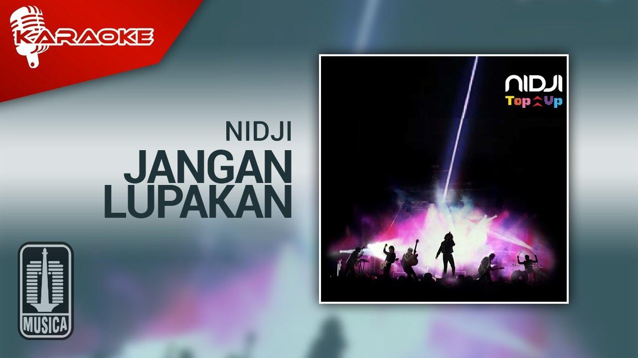 Download Nidji - Jangan Lupakan (Official Karaoke Video) MP3 Gratis