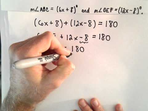 Supplementary Angles : Finding the Measure of Two Angles Algebraically