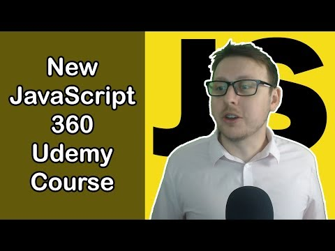 JavaScript 360 Udemy Course | My New JavaScript Course!!!