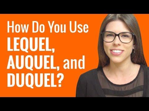 Ask a French Teacher - Lequel, Auquel, and Duquel