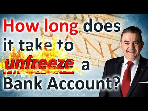 How long does it take to unfreeze a bank account?