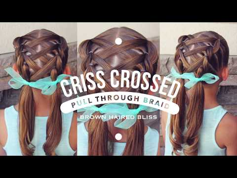 Criss Crossed Pull Through Braid | Little Girl Hairstyle | Brown Haired Bliss