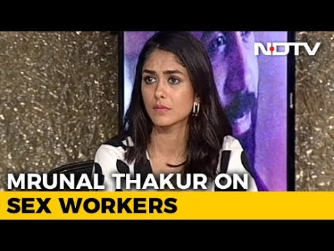 Xxx Mp4 Quot A Sex Worker Told Me Quot Mrunal Thakur 39 S Heartbreaking Encounter During Love Sonia 3gp Sex