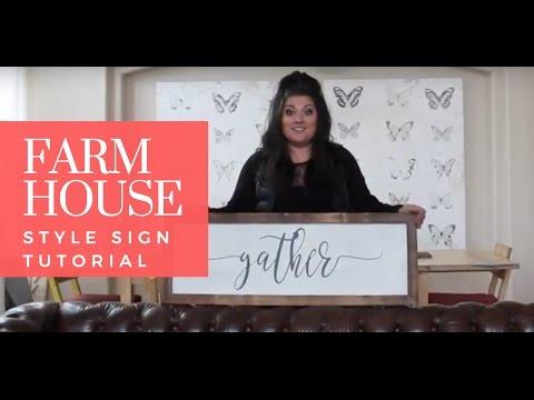 Farmhouse Style Sign - Tutorial Part 1