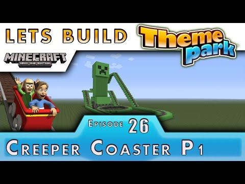 Minecraft :: Lets Build A Theme Park :: Creeper Coaster P1 :: E26
