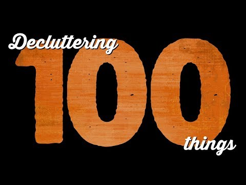 Decluttering 100 Things: Episode 8 | A Thousand Words
