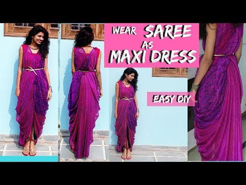 How To Wear Saree as Maxi-Dress Part-1 | Easy DIY No Sew No Cut