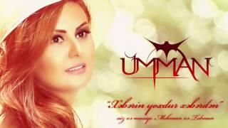 Umman - Xəbərin yoxdu xəbərdən  (Official Audio)