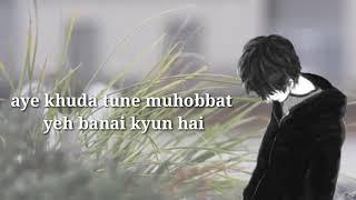Aye Khuda Tune Mohabbat *HD* Whatsapp status romantic
