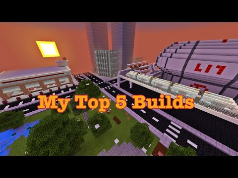 My Top 5 Builds