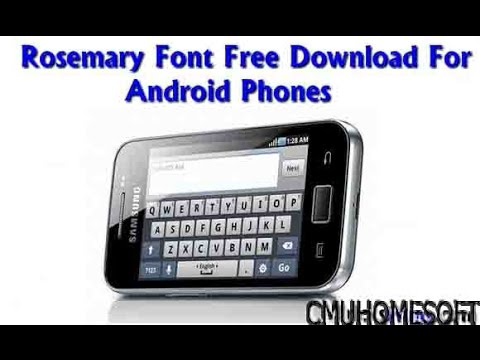 SAMSUNG GALAXY FONT ON ANY ANDROID DEVICE
