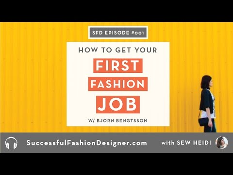 SFD 001: How to Get Your First Job in the Fashion Industry with Bjorn Bengtsson