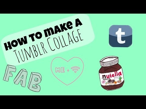 ♡How to Make a Tumblr Collage♡
