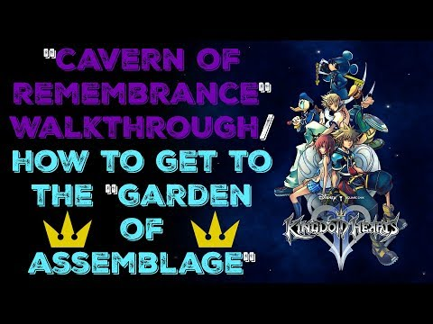Kingdom Hearts HD 2.5 ReMIX - Cavern of Remembrance/Garden of Assemblage Walkthrough/Guide (KH2 FM)