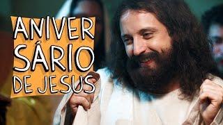 ANIVERSÁRIO DE JESUS