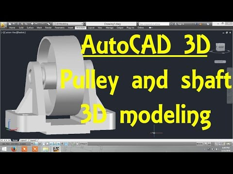 Pully and Shaft AutoCAD 3D modeling tutorial   AutoCAD 3D Modeling 21