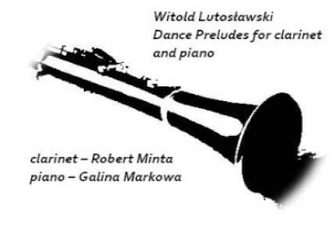 Witold Lutosławski - Dance Preludes for clarinet and piano