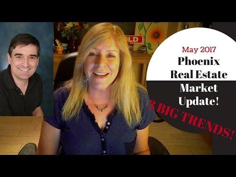 Phoenix Real Estate Market Update  - May 2017