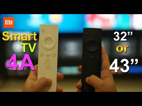 Xiaomi Mi Smart TV 4A which one to buy 32 inch or 43 inch (IR Remote) or the Mi TV 4?