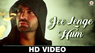 Jee Lenge Hum - Official Music Video | Akhil Sachdeva (Nasha)