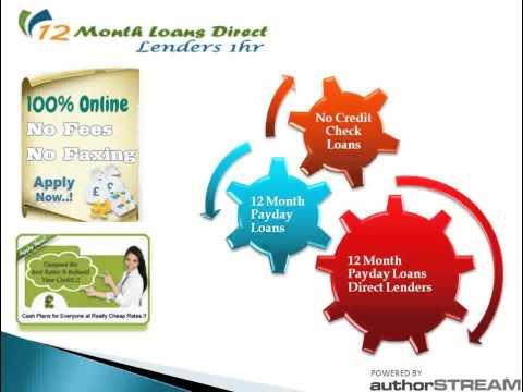 12 Month Loans | No Credit Check Loans | Bad Credit Loans | Payday Loans | Same Day Loans