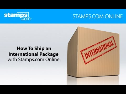 How to Ship an International Package - Stamps.com Online