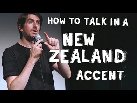 How to talk in a New Zealand Accent