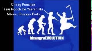 Chirag Penchan - Yaar Pooch De Yaaran Nu